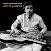 Debashish Bhattacharya – Live In Calcutta (Digital Only)