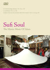 Sufi Soul: The Mystic Music Of Islam DVD
