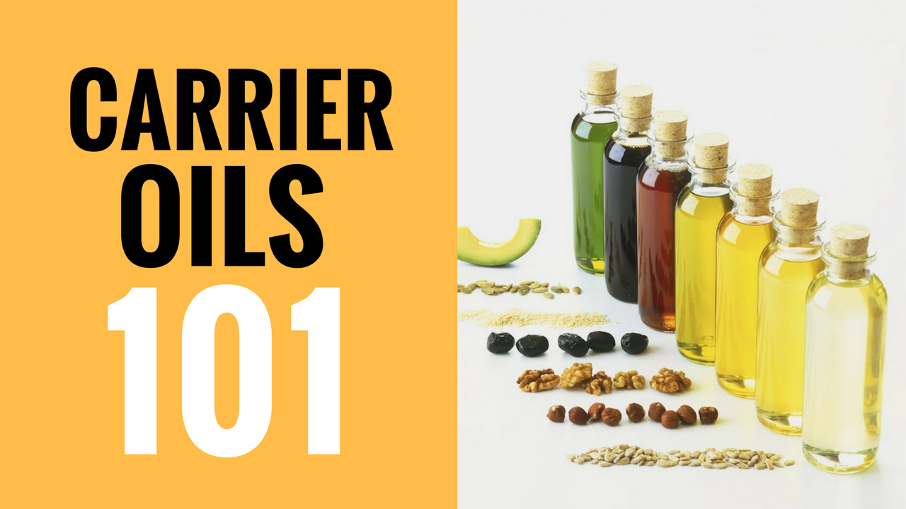 Carrier Oils 101