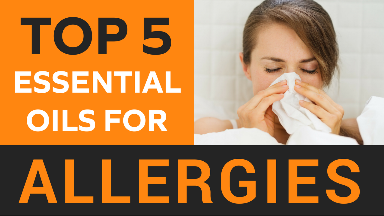 The Best 5 Essential Oils for Allergies