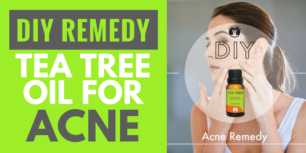 Tea Tree Oil For Acne DIY Recipe