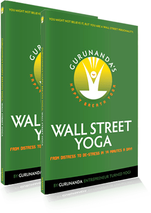 GuruNanda's Happy Breath Yoga: Wall Street Yoga Book - GuruNanda