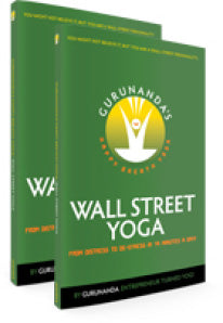 GuruNanda's Happy Breath Yoga: Wall Street Yoga