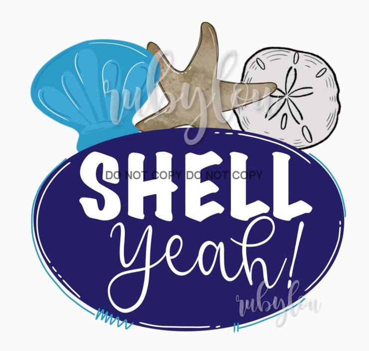 Shell Yeah Sublimation Transfer
