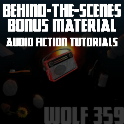 Behind-The-Scenes Bonus Material - Audio Fiction Video Tutorials (3.92GB Digital Download)