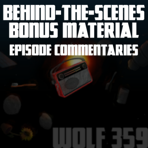 Behind-The-Scenes Bonus Material - Episode Commentaries (223MB Digital Download)