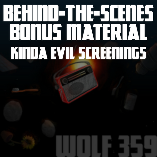 Behind-The-Scenes Bonus Material - Kinda Evil Screenings (8.81GB Digital Download)