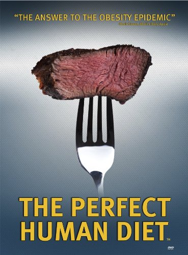 THE PERFECT HUMAN DIET (2013)