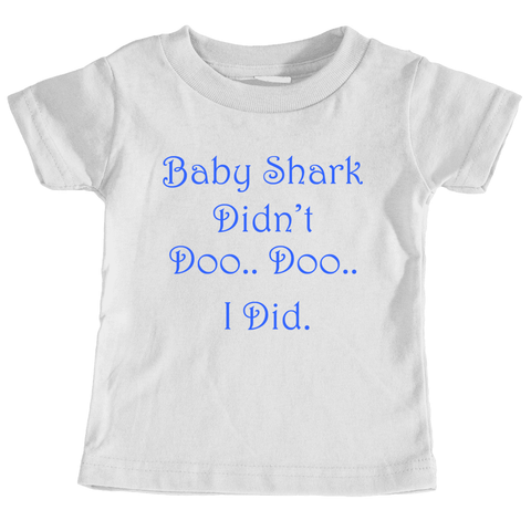Baby Shark Didn't Doo Toddler's Tee