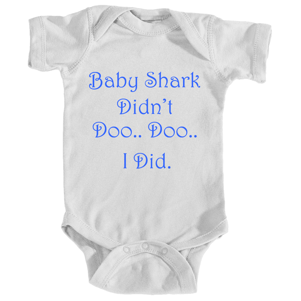 Baby Shark Didn't Doo Infant's Bodysuit