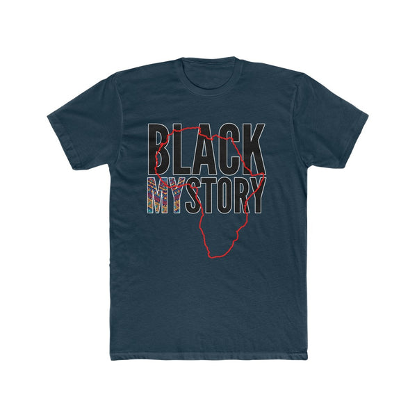 Black My Story Black History Month Tee
