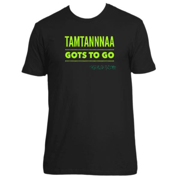 Gots To Go Tee By World Dawg