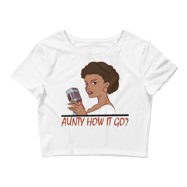 Aunty How It Go Women's Crop Tee By Renee 630