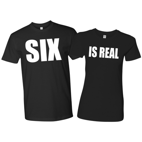 Six Is Real Couples Tee