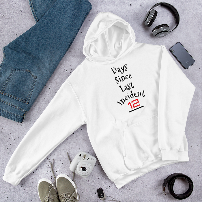 Days Since Last Incident Customizable Hoodie