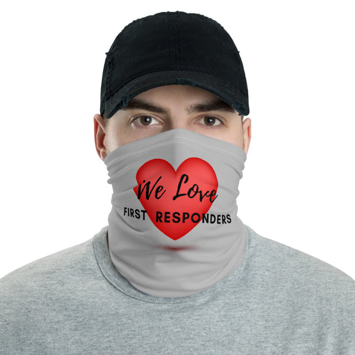 We Love First Responders - Neck Gaiter Mask