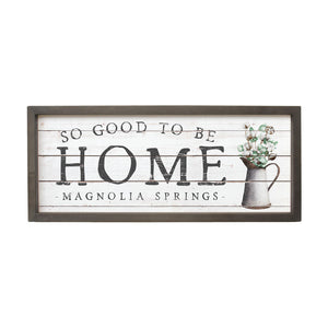 So Good To Be Home - Custom Sign