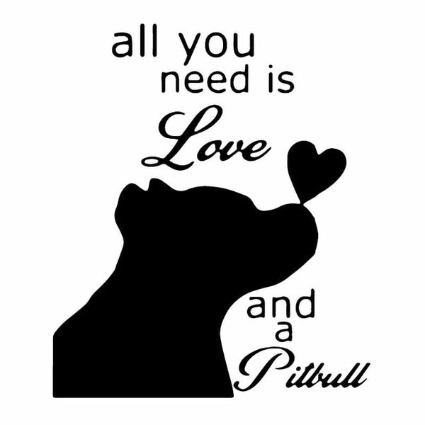 All You Need is Love and a Pitbull Sticker