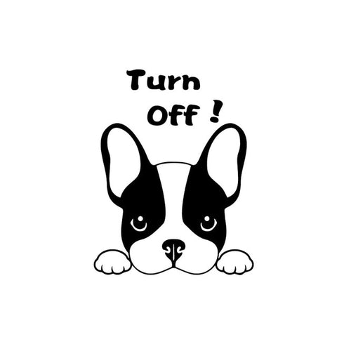 French Bulldog Turn Off Sticker