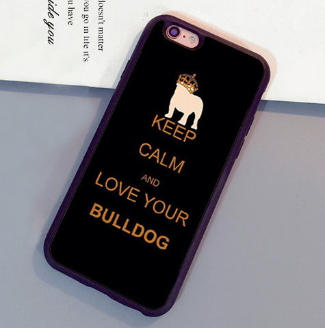 Keep Calm And Love Your Bulldog Phone Case for iPhone