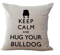 Keep Calm and Hug Your Bulldog Pillowcase