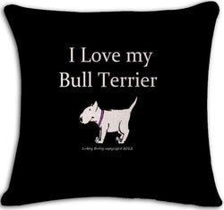 I Love My Bull Terrier White Tail Up Black Pillowcase