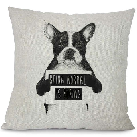 Being Normal is Boring Mugshot French Bulldog Pillowcase