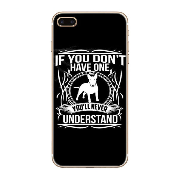 If You Don't Have One Bull Terrier Phone Case for iPhone