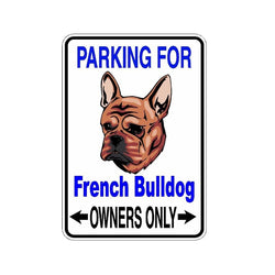 Parking for French Bulldog Owners Only Sticker