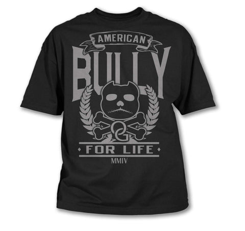American Bully For Life Men's T-Shirt