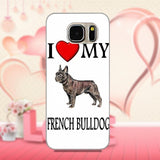 I Love My French Bulldog White Background Phone Case for Galaxy