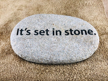 It's set in stone. - Sand Carved Stone