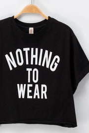 'NOTHING TO WEAR' CROP TOP