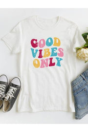 GOOD VIBES ONLY - WHITE TEE