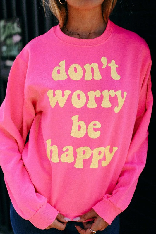 DON'T WORRY BE HAPPY - NEON CORAL CREWNECK