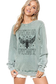 DREAM ON DREAMER GRAPHIC SWEATSHIRT