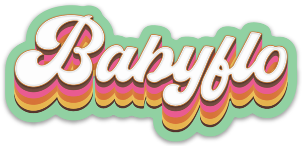 BABYFLO STICKER