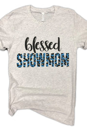 BLESSED SHOWMOM TEE