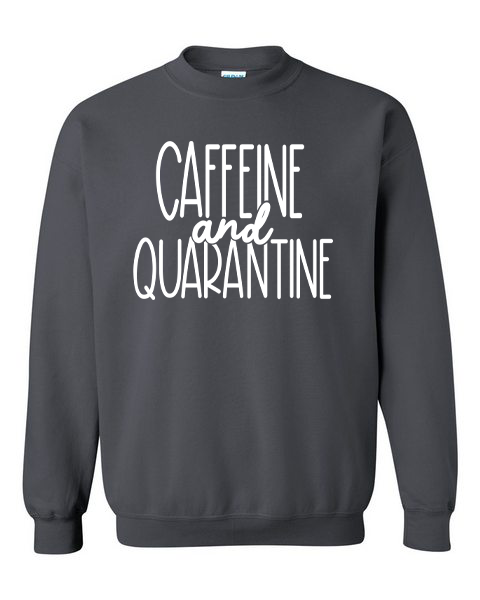 CAFFEINE AND QUARANTINE - CHARCOAL PULLOVER*