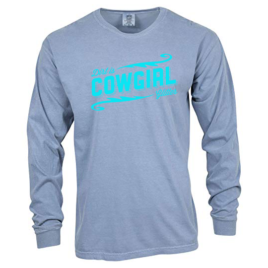 DIRT IS COWGIRL GLITTER - BLUE JEAN LONG SLEEVE TEE