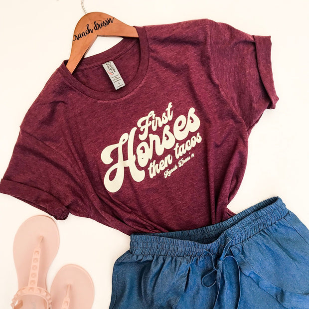 FIRST HORSES THEN TACOS - WINE TEE