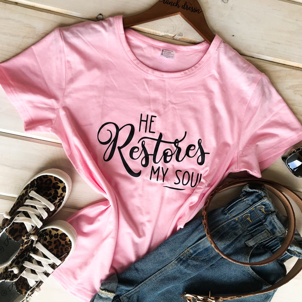 HE RESTORES MY SOUL - PINK TEE