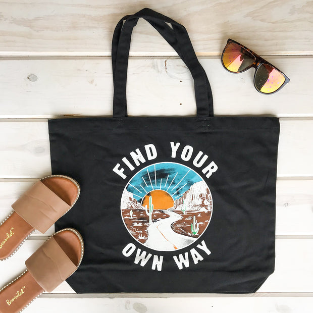 FIND YOUR OWN WAY TOTE