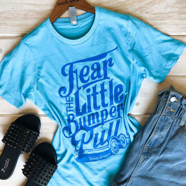 FEAR THE LITTLE BUMPER PULL - BABY BLUE TEE