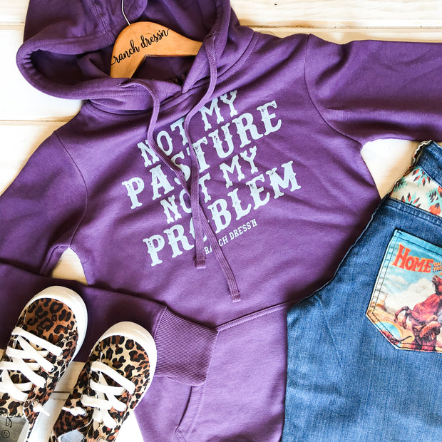 NOT MY PASTURE NOT MY PROBLEM - PURPLE HOODIE