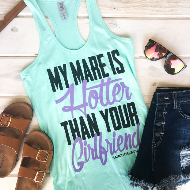MY MARE IS HOTTER THAN YOUR GIRLFRIEND - MINT TANK