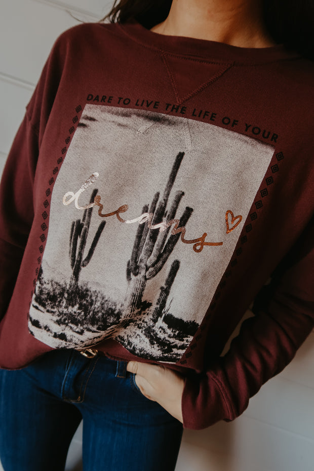 DARE TO LIVE THE LIFE OF YOUR DREAMS - WINE CROP PULLOVER