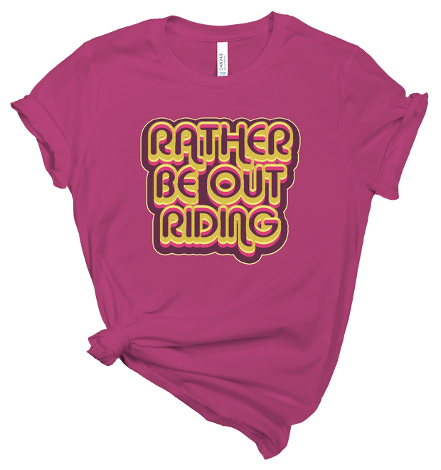 RATHER BE OUT RIDING - BERRY TEE