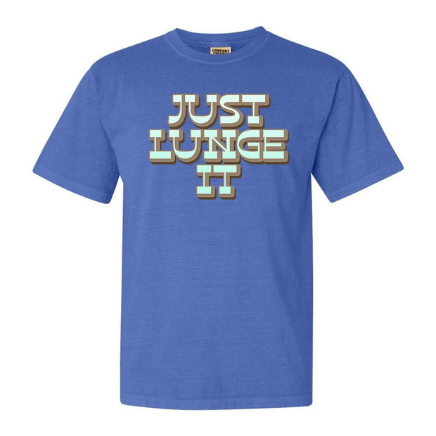 JUST LUNGE IT - PERIWINKLE TEE