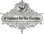 A Cabinet for the Curious